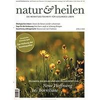 natur & heilen [Abonnement jeweils 12 Ausgaben jedes Jahr]