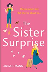 The Sister Surprise: the new uplifting, feel-good comedy from the author of The Lonely Fajita Kindle Edition