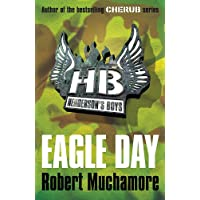 Eagle Day: Book 2 (Henderson`s Boys)