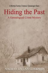 Hiding the Past: Volume 1 (The Forensic Genealogist) Paperback