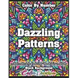 Color By Number Dazzling Patterns - Anti Anxiety Coloring Book For Adults BLACK BACKGROUND: For Relaxation and…