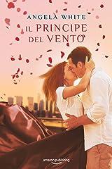 Il principe del vento (Angeli caduti Vol. 4) (Italian Edition) Versión Kindle