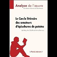 Le Cercle littéraire des amateurs d'épluchures de patates de Mary Ann Shaffer et Annie Barrows (Analyse de l'oeuvre…