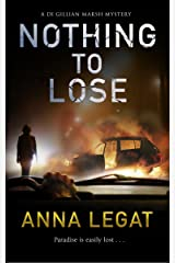 Nothing to Lose: DI Gillian Marsh Series (The Gillian Marsh series Book 2) Kindle Edition