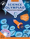 National Science Olympiad - Class 5 (With OMR Sheets): Theories with Examples, Mcqs and Solutions, Previous Questions…