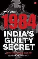 1984: India's Guilty Secret