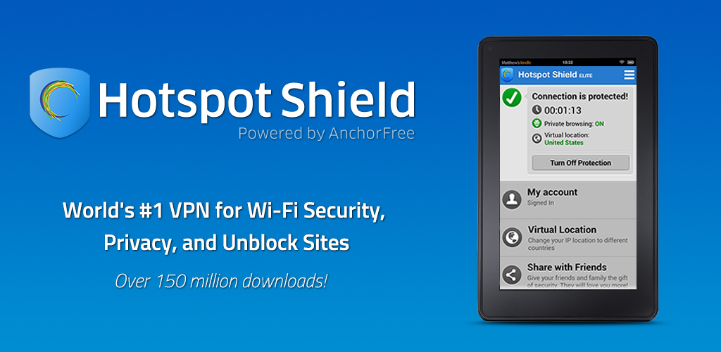 Hotspot Shield VPN: Best VPN for WiFi Security, Privacy, Unblock sites