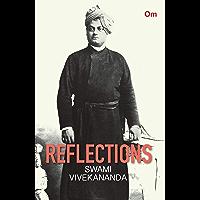 Reflections : Swami Vivekananda