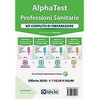Alpha Test. Professioni sanitarie. Kit completo di preparazione: Manuale di preparazione-Esercizi commentati-Prove di verifica-7000 quiz. Con software di simulazione
