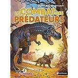 Le combat des prédateurs: Dans la peau d'un dinoasaure: 02 (Tu es le héros !)
