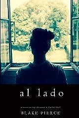 Al lado (Un misterio psicológico de suspenso de Chloe Fine - Libro 1) Versión Kindle