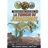 La Terreur du Jurassique: Une aventure dont tu es le héros (8 ans et +) - Livres à choix multiples Dinosaures (inclus activit