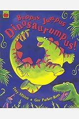Bumpus Jumpus Dinosaurumpus Paperback