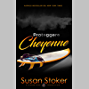 Proteggere Cheyenne (Armi & Amori Vol. 6)