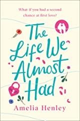 The Life We Almost Had: the most emotional and heartbreaking debut romance fiction of 2020 Kindle Edition