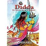 Didda: The Warrior Queen of Kashmir