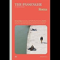 The Passenger – Roma (Italian Edition)
