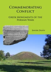 Commemorating Conflict: Greek Monuments of the Persian Wars