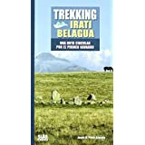 Trekking Irati Belagua: Una ruta circular por el Pirineo Navarro (Grandes travesias)