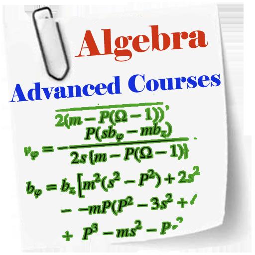 Algebra Advanced Courses