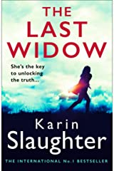 The Last Widow: The latest new 2019 crime thriller from the No. 1 Sunday Times bestselling author (Will Trent Series, Book 9) Kindle Edition