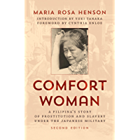 Comfort Woman: A Filipina's Story of Prostitution and Slavery under the Japanese Military (Asian Voices) (English…