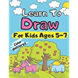 Learn To Draw For Kids Ages 5-7 Cute Unicorns: How to Draw Animals for Children Drawing Grid Activity Book for Kids Colouring