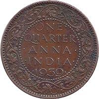 K One Quarter Anna 1939 George VI Coin (Brown)