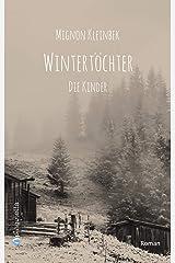 Wintertöchter. Die Kinder Kindle Ausgabe