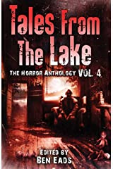 Tales from The Lake Vol.4: The Horror Anthology Paperback