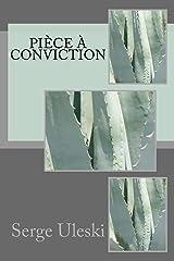 Pièce à conviction Format Kindle