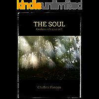 The Soul: Awaken into your self