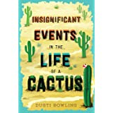 Insignificant Events in the Life of a Cactus: 1