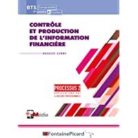 Contrôle et production de l'information financière, Processus 2: BTS 1re année Comptabilité et Gestion