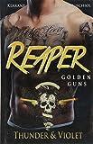 Reaper. Golden Guns - Thunder und Violet