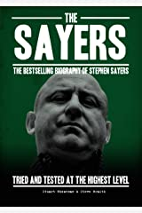 The Sayers: Tried and tested at the highest level Kindle Edition