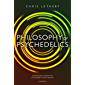 Philosophy of Psychedelics (International Perspectives in Philosophy and Psychiatry) (English Edition)