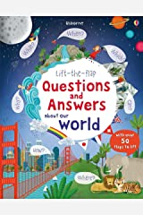 Lift-the-Flap Questions and Answers About Our World (Lift-the-Flap Questions & Answers): 1 Board book