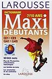 Maxi-débutants. 7-10 ans - Niveau CE-CM