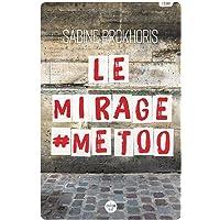 Le Mirage #MeToo - Réflexions à partir du cas français