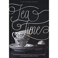 Tea time  Ediz  illustrata