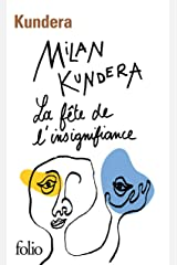 La fête de l'insignifiance (French Edition) Formato Kindle