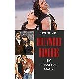 BOLLYWOOD RUMOURS: true or lie... (Bollywood Life)