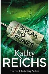 Break No Bones: (Temperance Brennan 9) Kindle Edition