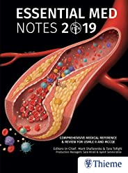 Essential Med Notes 2019: Comprehensive Medical Reference & Review for USMLE II and MCCQE