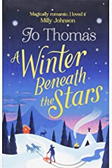 A Winter Beneath the Stars: A heart-warming read for melting the winter blues Paperback
