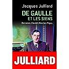 De Gaulle et les siens - Bernanos, Claudel, Mauriac, Péguy