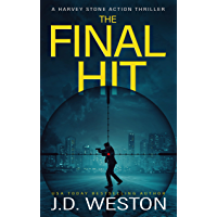 The Final Hit: A Harvey Stone action thriller. (Previously published as Stone Cold). (Stone Cold Thriller Series Book 1…