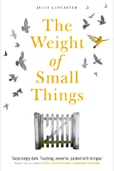 The Weight of Small Things Kindle Edition