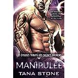 MANIPULÉE: Une romance de science-fiction extra-terrestre et militaire